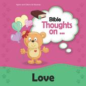 Bible Thoughts on Love: Showing love by actions