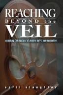 Reaching Beyond the Veil PDF