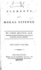 Elements of moral science: Volume 1