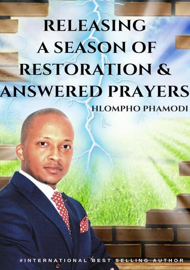 RELEASING A SEASON OF RESTORATION   ANSWERED PRAYERS PDF