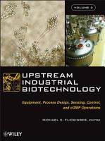 Upstream Industrial Biotechnology  2 Volume Set PDF