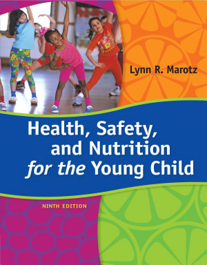 Health  Safety  and Nutrition for the Young Child
