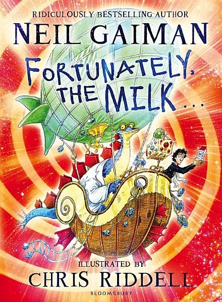 Download Fortunately  the Milk    Book
