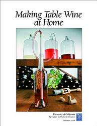 Making Table Wine At Home Book PDF