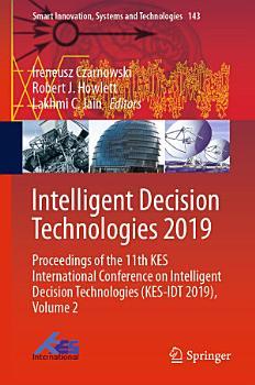 Intelligent Decision Technologies 2019 PDF