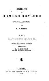 Anhang zu Homers Odyssee - Schulausgabe: Erläuterungen zu Gesang VII - XII, Band 2