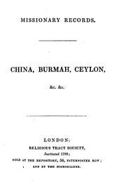 Missionary Records: China, Burmah, Ceylon etc. etc, Volume 2