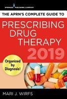 The APRN   s Complete Guide to Prescribing Drug Therapy PDF