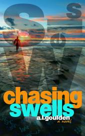 Chasing Swells: Volume 1
