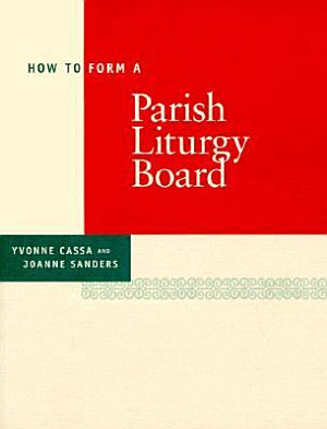 How to Form a Parish Liturgy Board