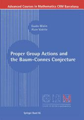 Proper Group Actions and the Baum-Connes Conjecture
