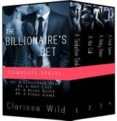 The Billionaire's Bet - Boxed Set (BDSM Erotic Romance)