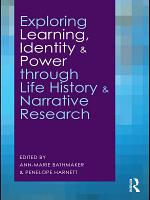 Exploring Learning  Identity and Power Through Life History and Narrative Research PDF