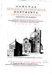 Sanctae ecclesiae florentinae monumenta composita et digesta