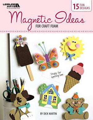 Magnetic Ideas for Craft Foam PDF
