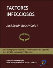 Factores infecciosos: Control global del riesgo cardiometabólico
