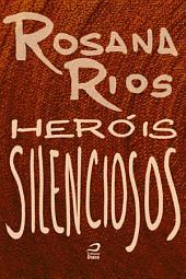 Heróis Silenciosos