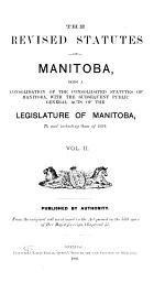 The Revised Statutes of Manitoba