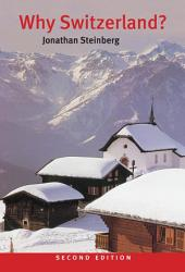Why Switzerland?: Edition 2