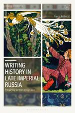 Writing History in Late Imperial Russia