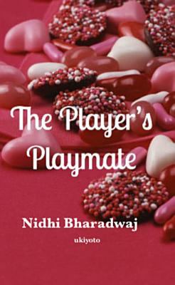The Player s Playmate