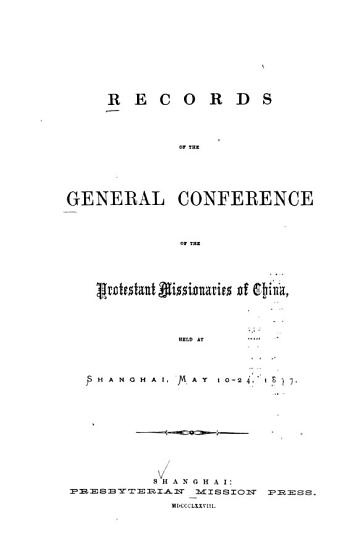 Records of the General Conference of the Protestant Missionaries of China PDF