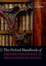 The Oxford Handbook of British Philosophy in the Eighteenth Century PDF