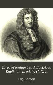 Lives of eminent and illustrious Englishmen, ed. by G. G. Cunningham
