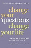 Change Your Questions Change Your Life Book PDF