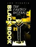 The Fantasy Baseball Black Book 2021