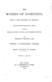 The Works of Josephus: With a Life Written by Himself, Volumes 1-2