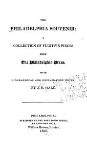 The Philadelphia souvenir: a collection of fugitive pieces from the Philadelphia press