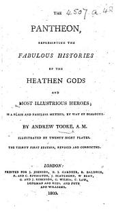 The Pantheon ... The Thirty First Edition, Revised and Corrected. [Translated from the Latin of F. A. Pomey by Andrew Tooke.]