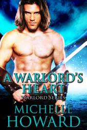 A Warlord's Heart: Warlord Series