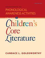 Sourcebook of Phonological Awareness Activities  Volume II  Children   s Core Literature PDF
