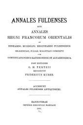 Annales Fuldenses: sive Annales regni francorum orientalis