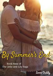Zeke and Lily (Book Nine): By Summer's End