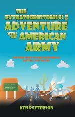 The Extraterrestrials! in an Adventure with the American Army
