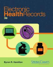 Electronic Health Records: Third Edition