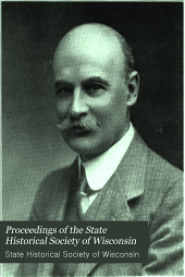 Proceedings of the ... Annual Meeting of the State Historical Society of Wisconsin