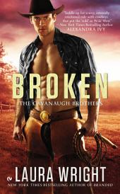Broken: The Cavanaugh Brothers