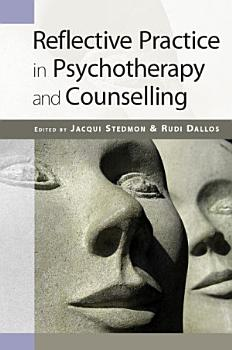 EBOOK  Reflective Practice In Psychotherapy And Counselling PDF