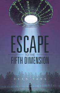 Escape to the Fifth Dimension PDF