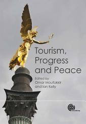 Tourism, Progress, and Peace