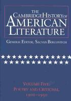 The Cambridge History of American Literature  Volume 5  Poetry and Criticism  1900 1950 PDF