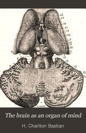 The Brain as an Organ of Mind