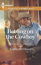 Betting on the Cowboy
