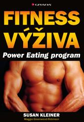 Fitness výživa: Power Eating program