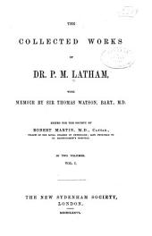 The Collected Works of Dr. P. M. Latham: Volume 69