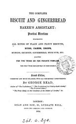 The Complete Biscuit And Gingerbread Baker S Assistant Book PDF